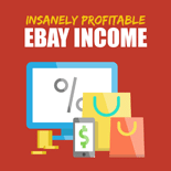 InsanelyProfitableEBay mrrg Insanely Profitable EBay Income