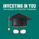 InvestYouPowerPosiThink mrrg Investing In You The Power Of Positive Thinking