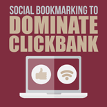 SocBookmarkDomCB mrrg Social Bookmarking To Dominate ClickBank