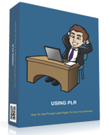 UsingPLRGrowYourBiz p Using PLR To Grow Your Business