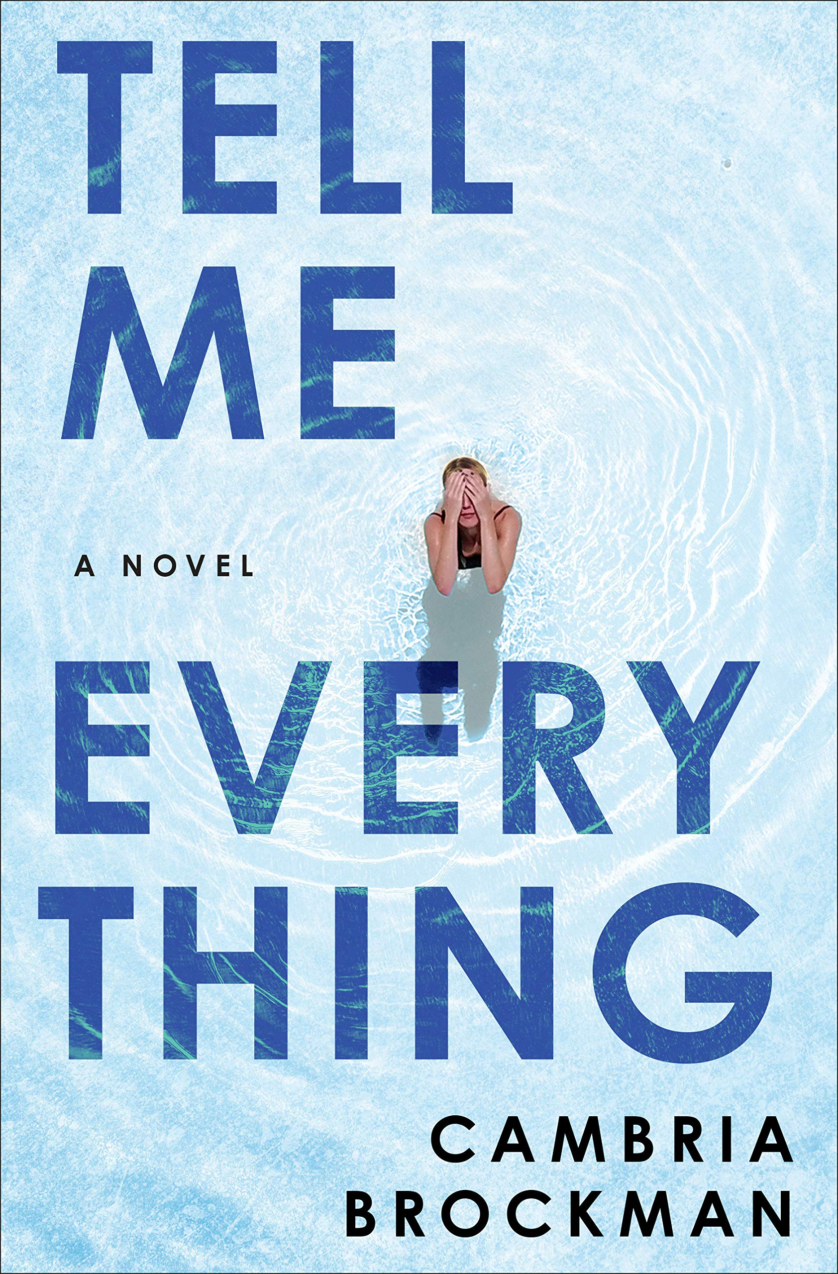 Tell Me Everything Cambria Brockman