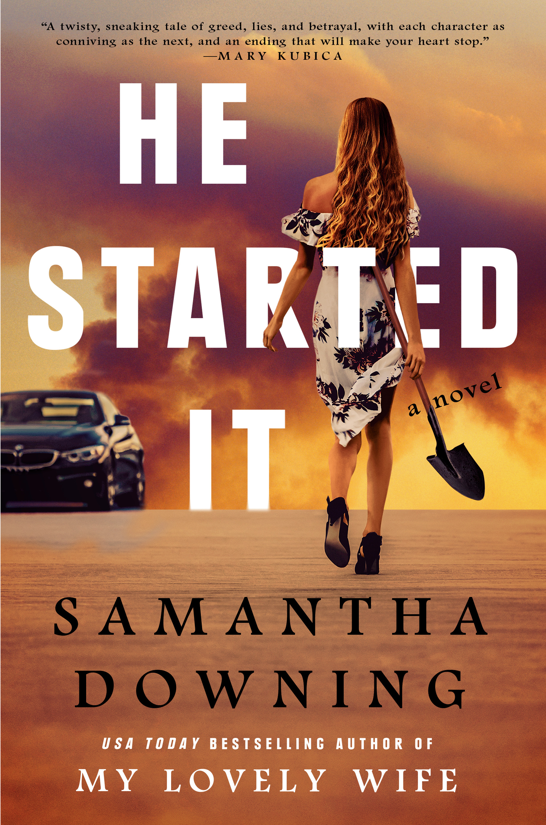He Started It Samantha Downing
