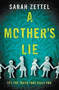 A Mother's Lie by Sarah Zettel