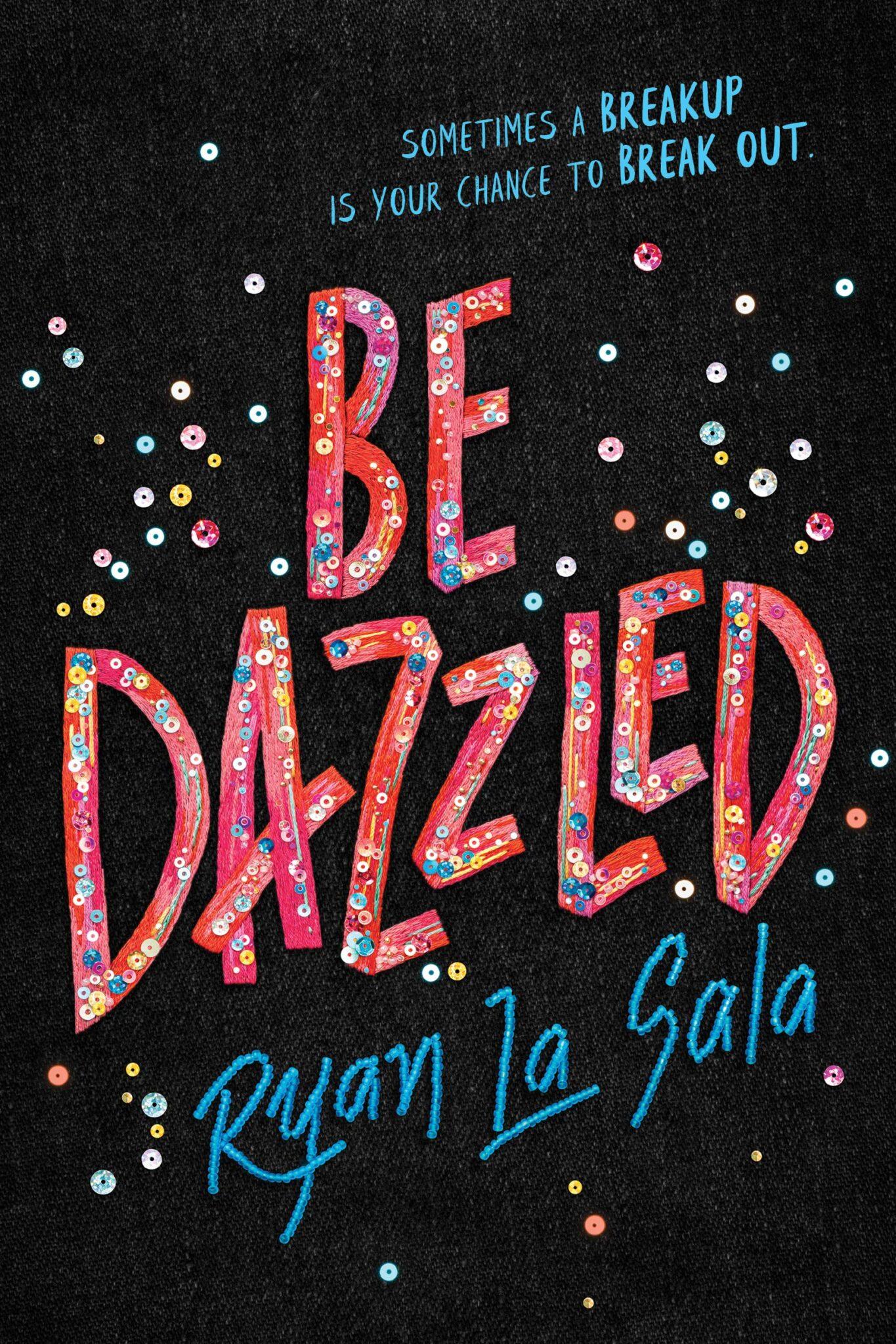Be Dazzled Ryan La Sala