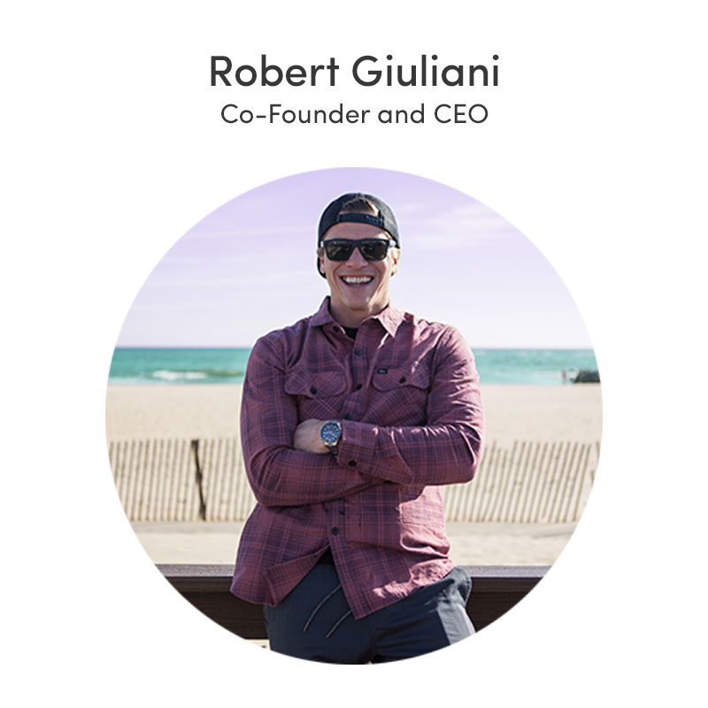 Robert Giuliani, Co-founder and CEO