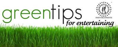 Green Tips for Entertaining