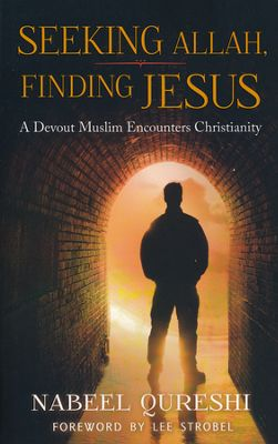 Buy your copy of Seeking Allah, Finding Jesus in the Bible Gateway Store
