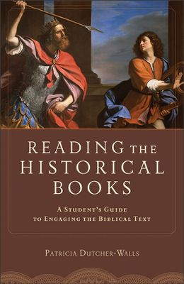 Buy your copy of Reading the Historical Books in the Bible Gateway Store