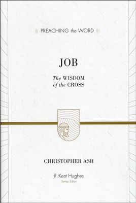 Buy your copy of Job: The Wisdom of the Cross in the Bible Gateway Store