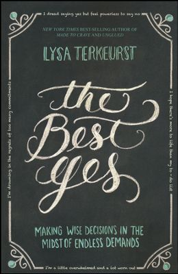 Buy your copy of The Best Yes in the Bible Gateway Store where you'll enjoy low prices every day