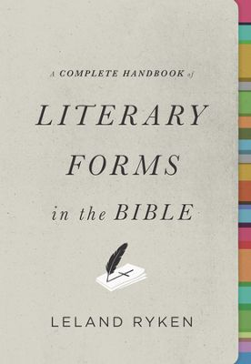 Click to buy your copy of A Complete Handbook of Literary Forms in the Bible in the Bible Gateway Store