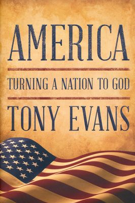 Click to buy your copy of America: Turning a Nation to God in the Bible Gateway Store