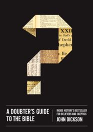 Click to buy your copy of A Doubter's Guide to the Bible in the Bible Gateway Store