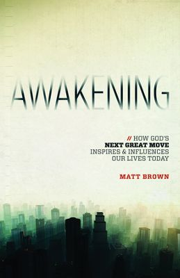 The Need for Awakening: An Interview with Matt Brown - Bible