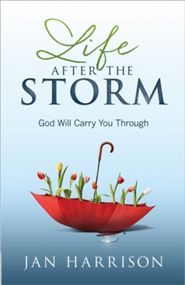 Click to buy your copy of Life After the Storm in the Bible Gateway Store