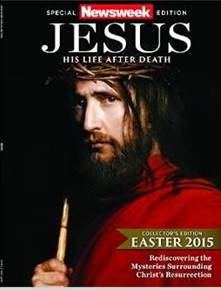 Newsweek presents Jesus: His Life After Death