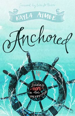 Click to buy your copy of Anchored in the Bible Gateway Store
