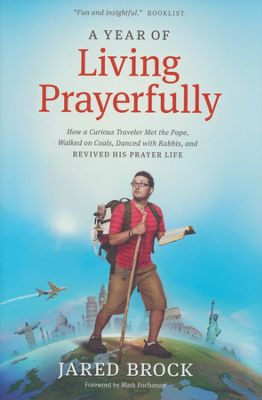 Click to buy your copy of A Year of Living Prayerfully in the Bible Gateway Store