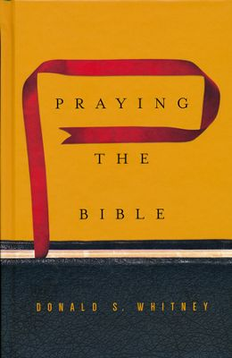 Click to buy your copy of Praying the Bible in the Bible Gateway Store
