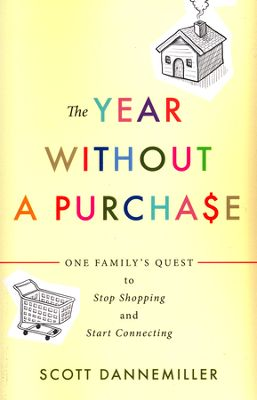 Click to buy your copy of The Year without a Purchase in the Bible Gateway Store