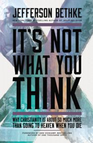 Click to buy your copy of It's Not What You Think in the Bible Gateway Store