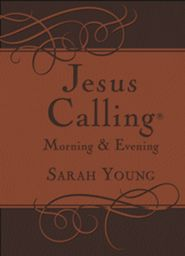 Click to buy your copy of Jesus Calling—Morning & Evening Devotional in the Bible Gateway Store