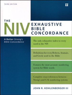Click to buy your copy of The NIV Exhaustive Bible Concordance, Third Edition in the Bible Gateway Store