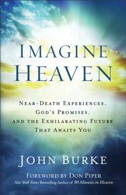 Click to buy your copy of Imagine Heaven in the Bible Gateway Store
