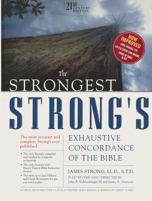 Click to buy your copy of Strongest Strong's Exhaustive Concordance of the Bible in the Bible Gateway Store