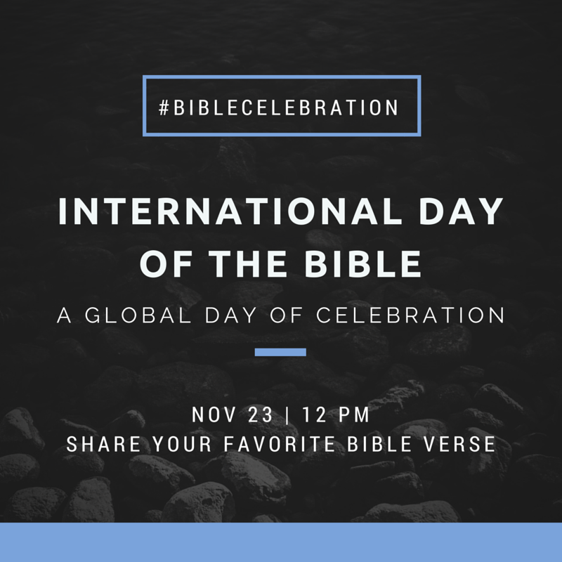 today is international day of the bible bible gateway blog