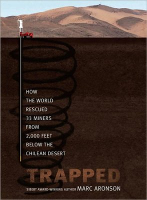 Click to buy your copy of Trapped: How The World Rescued 33 Miners From 2,000 Feet Below The Chilean Desert in the Bible Gateway Store