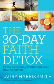 Click to buy your copy of The 30-Day Faith Detox in the Bible Gateway Store