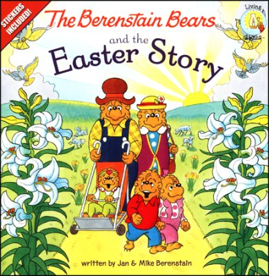 Click to buy your copy of The Berenstain Bears and the Easter Story in the Bible Gateway Store