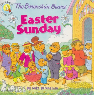Click to buy your copy of The Berenstain Bears' Easter Sunday in the Bible Gateway Store