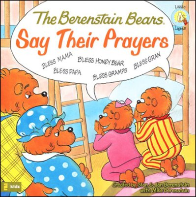 Click to buy your copy of The Berenstain Bears Say Their Prayers in the Bible Gateway Store