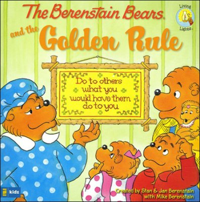 Click to buy your copy of The Berenstain Bears and the Golden Rule in the Bible Gateway Store
