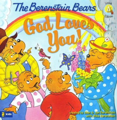 Click to buy your copy of The Berenstain Bears God Loves You! in the Bible Gateway Store