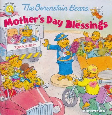 Click to buy your copy of The Berenstain Bears Mother's Day Blessings in the Bible Gateway Store