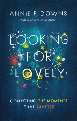 Click to buy your copy of Looking for Lovely in the Bible Gateway Store