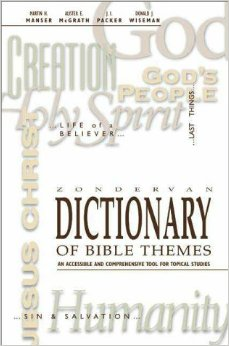 Read the Dictionary of Bible Themes on Bible Gateway