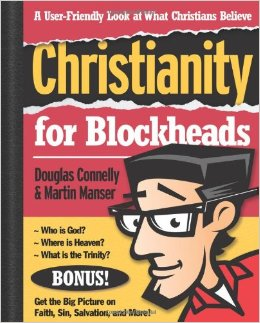 Buy your copy of Christianity for Blockheads in the Bible Gateway Store