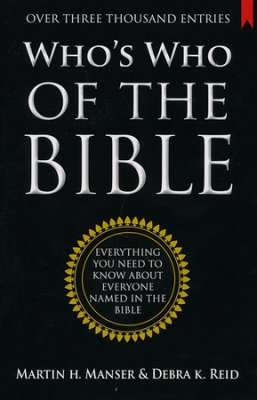Buy your copy of Who's Who of the Bible in the Bible Gateway Store