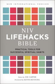 Buy your copy of the NIV Lifehacks Bible in the Bible Gateway Store