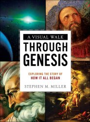Read the Bible Gateway Blog post, A Visual Walk Through Genesis: An Interview with Stephen M. Miller