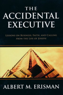 Buy your copy of The Accidental Executive in the Bible Gateway Store