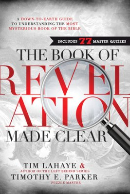 Buy your copy of The Book of Revelation Made Clear in the Bible Gateway Store