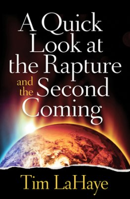 Buy your copy of A Quick Look at the Rapture and the Second Coming in the Bible Gateway Store