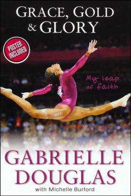 sports: Buy your copy of Grace, Gold & Glory: My Leap of Faith in the Bible Gateway Store