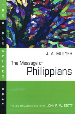Buy your copy of The Message of Philippians in the Bible Gateway Store