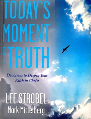 Buy your copy of Today's Moment of Truth in the Bible Gateway Store